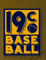 19c Baseball Logo. Click to return to the Home page.