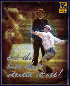 Baseball History Ad: Get the ball that started it all! Click here.