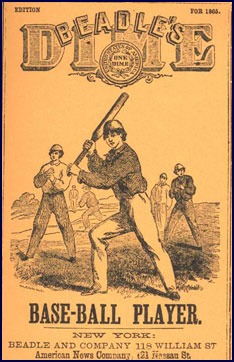 Cover of Beadle's Dime Base-Ball Player, 1865. Click to enlarge.