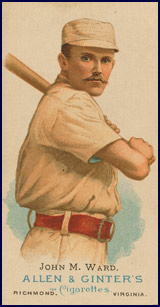John M. Ward baseball card. Click to enlarge.