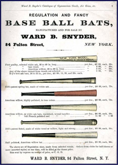 Snyder's Base Ball Bats, 1875. Click to enlarge.