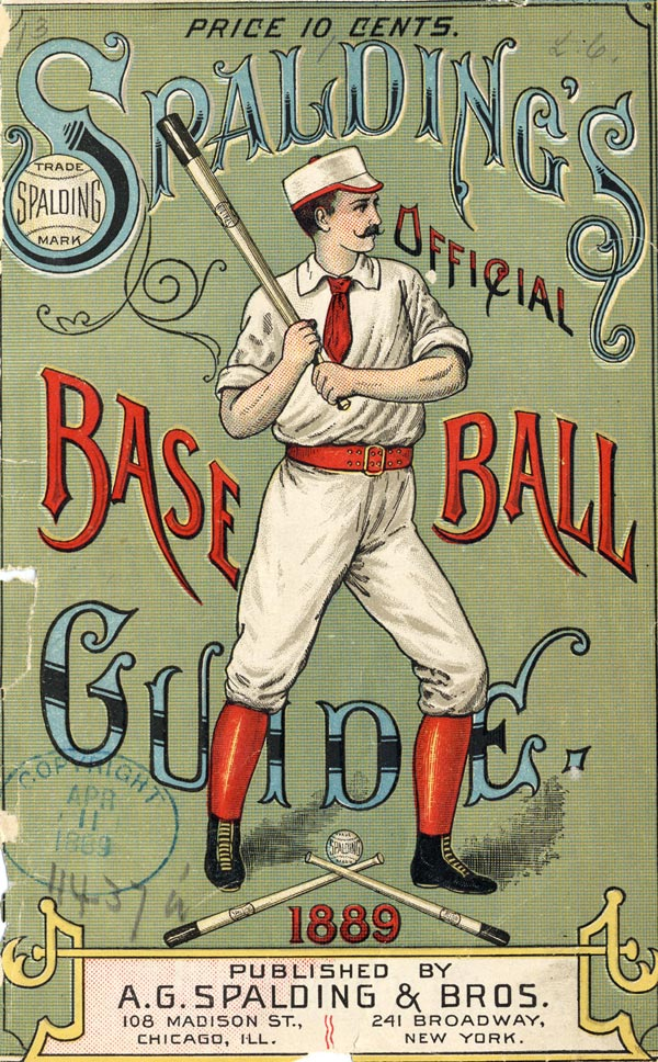 Baseball history photo: Front cover of Spalding's Official Base Ball Guide, 1889.   Click photo to return to previous page.